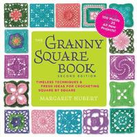 The Granny Square Book, Second Edition