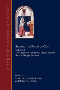 Seeking the Favor of God, Volume 3