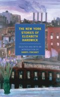 New York Stories of Elizabeth Hardwick