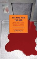 Mad and the Bad