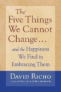 Five Things We Cannot Change