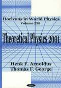 Theoretical Physics 2001