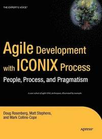 Agile Development with ICONIX Process: People, Process & Pragmatism