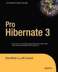 Beginning Hibernate - Dave Minter, Jeff Linwood, Joseph Ottinger