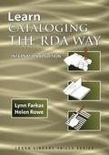 Learn Cataloging the RDA Way International Edition