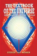 The Textbook of the Universe: The Genetic Ascent To God