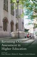 Revisiting Outcomes Assessment in Higher Education