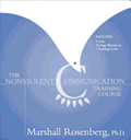 The The Non-Violent Communication Training Course: Non-Violent Communication Training Course Home Study