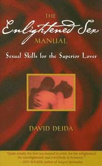 The Enlightened Sex Manual