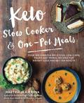 Keto Slow Cooker &; One-Pot Meals
