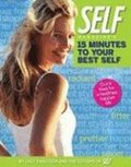 'Self' Magazine's 15 Minutes to Your Best Self