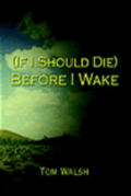 (If I Should Die) Before I Wake