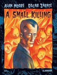 Alan Moore's a Small Killing