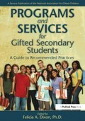 Programs and Services for Gifted Secondary Students: A Guide to Recommended Practices