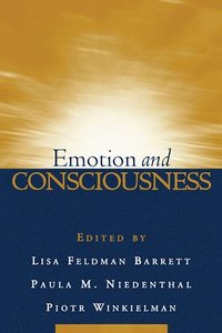 Emotion and Consciousness