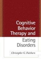 Cognitive Behavior Therapy and Eating Disorders