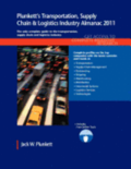 Plunkett's Transportation, Supply Chain &; Logistics Industry Almanac 2011