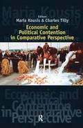 Economic and Political Contention in Comparative Perspective