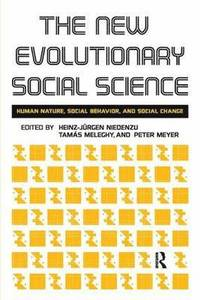 New Evolutionary Social Science