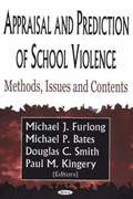 Appraisal &; Prediction of School Violence