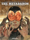 The Metabaron: Book 2, The Techno-cardinal &; The Transhuman