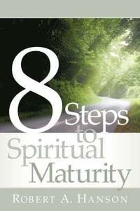 8 Steps to Spiritual Maturity