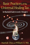 Basic Practices of the Universal Healing Tao