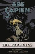 Abe Sapien Volume 1: The Drowning