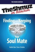 Finding & Keeping Your Soulmate