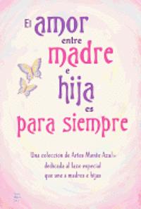 El Amor Entre Madre E Hija Es Para Siempre Patricia Wayant