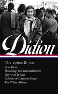 Joan Didion: The 1960s &; 70s (loa #325)