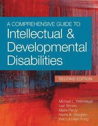 A Comprehensive Guide to Intellectual &; Developmental Disabilities
