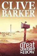 Clive Barker's The Great And Secret Show Volume 1
