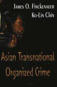 Asian Transnational Organized Crime