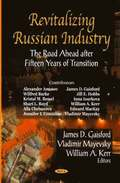 Revitalizing Russian Industry