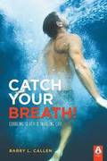 Catch Your Breath!