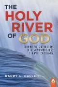 The Holy River of God