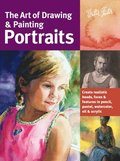 The Art of Drawing &; Painting Portraits (Collector's Series)
