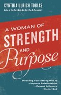 Woman of Strength and Purpose
