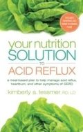 Your Nutrition Solution to Acid Reflux