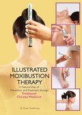 The Illustrated Moxibustion Therapy