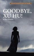 Goodbye, Xu Hu!