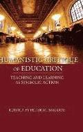 Humanistic Critique of Education