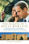 Making of a Royal Romance