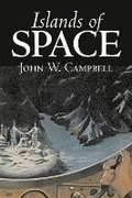 Islands of Space by John W. Campbell, Science Fiction, Adventure