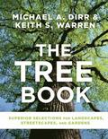 Tree Book: Superior Selections for Landscapes, Streetscapes and Gardens