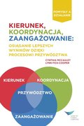 Direction, Alignment, Commitment: Achieving Better Results Through Leadership, First Edition (Polish)