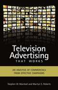 Television Advertising That Works
