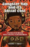 Gangster Rap and Its Social Cost
