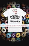 Made in Bangladesh, Cambodia, and Sri Lanka